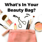 5 Beauty Bag Must-Haves