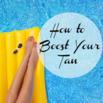 Game Changing Products to Boost Your Tan