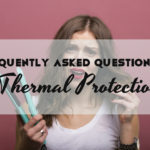 FAQs on Thermal Protection